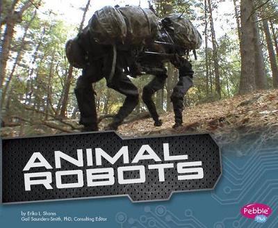 Animal Robots by Erika L. Shores