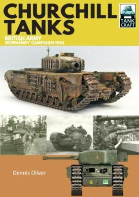 Churchill Tanks by Oliver Dennis