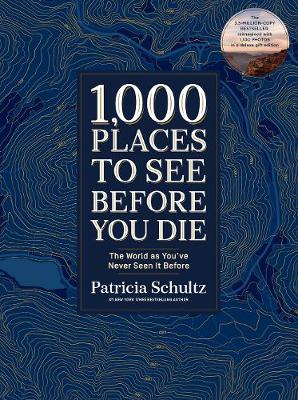 1,000 Places to See Before You Die (Deluxe Edition): The World as You've Never Seen It Before book
