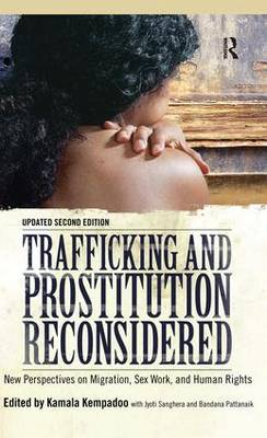 Trafficking and Prostitution Reconsidered by Kamala Kempadoo