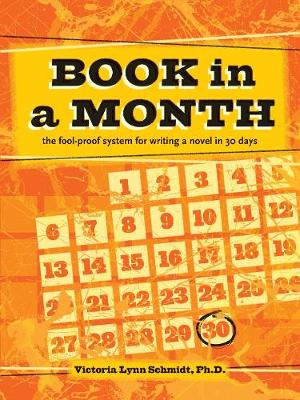 Book In a Month [new-in-paperback] by Victoria Lynn Schmidt
