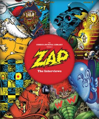 Zap: The Interviews by Gary Groth