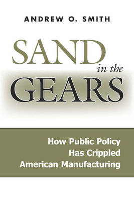 Sand in the Gears by Andrew O. Smith