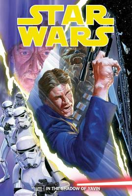 In the Shadow of Yavin, Volume 3 by Brian Wood
