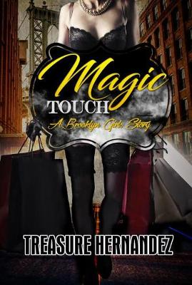 Magic Touch by Treasure Hernandez