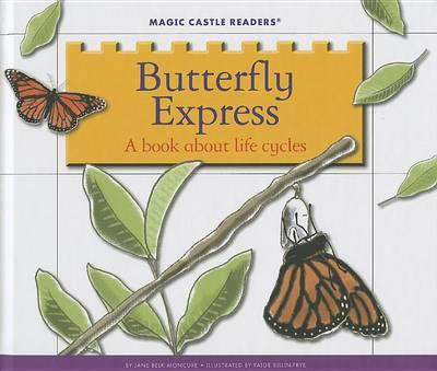 Butterfly Express by Jane Belk Moncure
