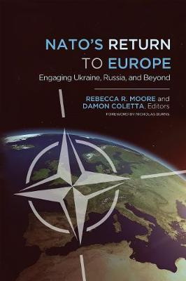 NATO's Return to Europe by Rebecca R. Moore