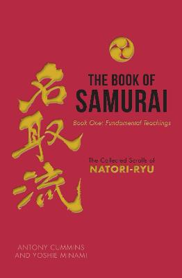 The Book of Samurai by Antony Cummins