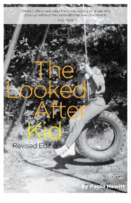Looked After Kid, Revised Edition by Paolo Hewitt