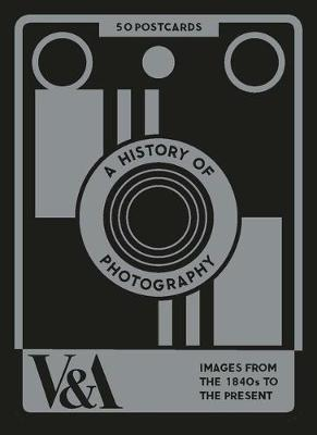 A History of Photography: 50 Postcards by Victoria and Albert Museum