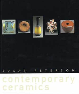 Contemporary Ceramics by Susan Peterson