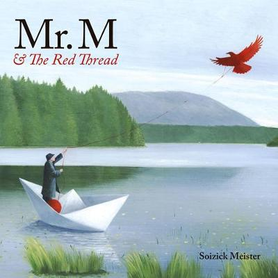 Mr. M And The Red Thread by Meister Soizick