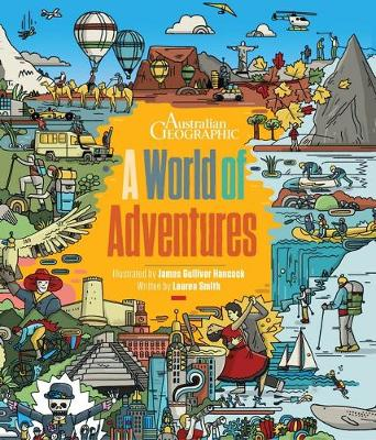 A World of Adventures by Lauren Smith and Illust. by James Gulliver Hancock