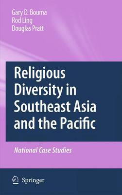 Religious Diversity in Southeast Asia and the Pacific by Gary Bouma