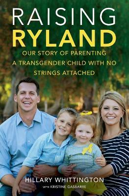 Raising Ryland by Hillary Whittington
