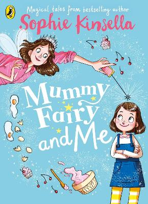 Mummy Fairy and Me by Sophie Kinsella