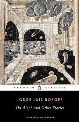 Aleph and Other Stories by Jorge Luis Borges