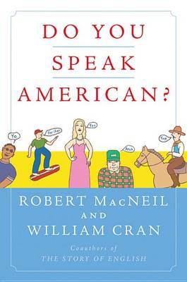 Do You Speak American? by Robert MacNeil