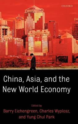 China, Asia, and the New World Economy book