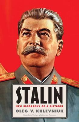 Stalin by Oleg V. Khlevniuk