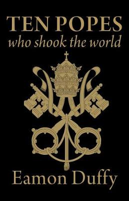 Ten Popes Who Shook the World book
