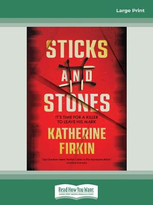 Sticks and Stones by Katherine Firkin