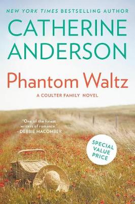 Phantom Waltz: A Coulter Family Novel by Catherine Anderson