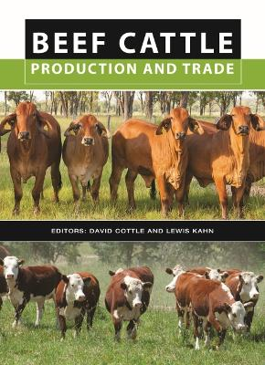 Beef Cattle Production and Trade by Lewis Kahn