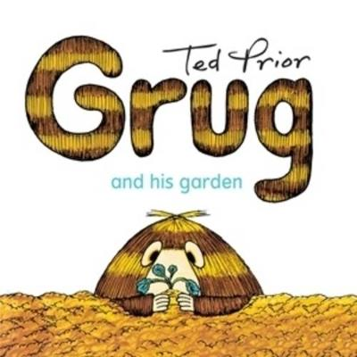 Grug and His Garden by Ted Prior