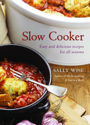 Slow Cooker by Sally Wise