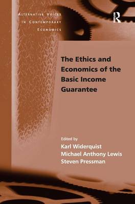 Ethics and Economics of the Basic Income Guarantee book