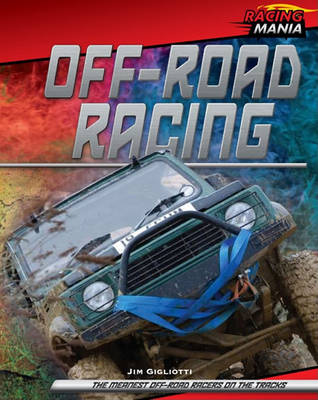 Off-Road Racing by Jim Gigliotti
