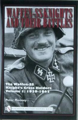 Waffen-SS Knights and their Battles book