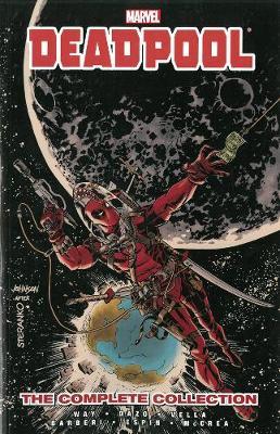 Deadpool Deadpool By Daniel Way: The Complete Collection Volume 3 Complete Collection Volume 3 by Daniel Way