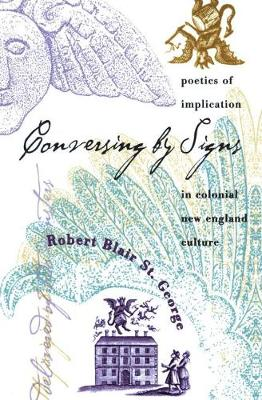 Conversing by Signs by Robert Blair St.George