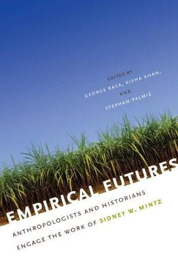 Empirical Futures by Stephan Palmie