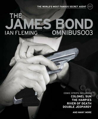 The James Bond Omnibus by Ian Fleming