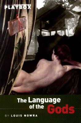 Language of the Gods by Louis Nowra