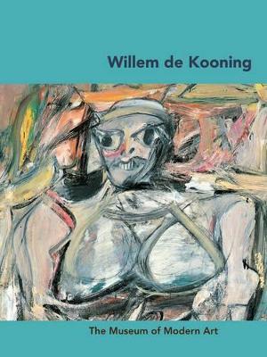 Willem de Kooning (Moma Artists) by Carolyn Lanchner