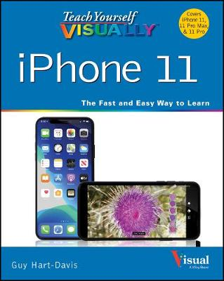 Teach Yourself VISUALLY iPhone 11, 11Pro, and 11 Pro Max by Guy Hart-Davis