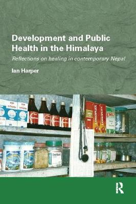 Development and Public Health in the Himalaya book