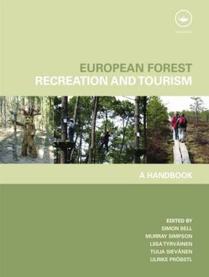 European Forest Recreation and Tourism by Simon Bell