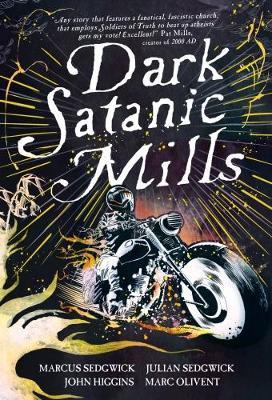 Dark Satanic Mills by John Higgins