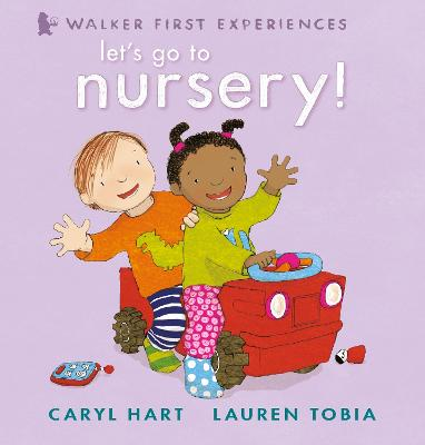 Let's Go to Nursery! by Lauren Tobia