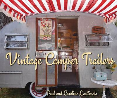 Vintage Camper Trailers by Paul Lacitinola
