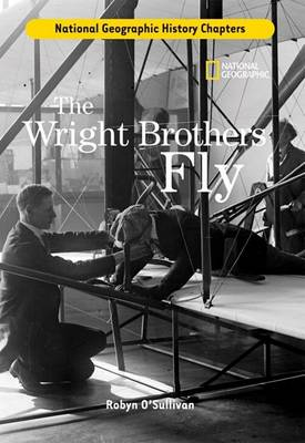 Wright Brothers Fly by Robyn O'Sullivan