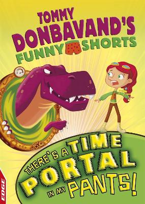 EDGE: Tommy Donbavand's Funny Shorts: There's A Time Portal In My Pants! by Tommy Donbavand
