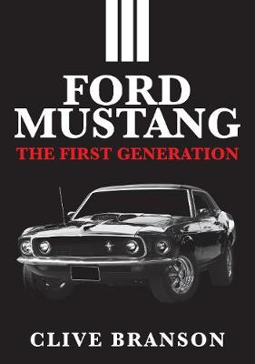Ford Mustang: The First Generation book