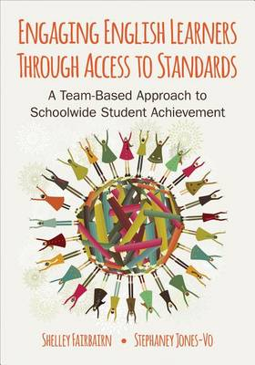 Engaging English Learners Through Access to Standards by Michele B. Fairbairn