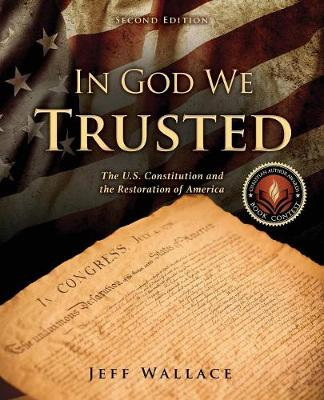 In God We Trusted by Jeff Wallace